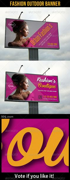 Fashion Outdoor Billboard Banner Template PSD. Download here: http://graphicriver.net/item/fashion-outdoor-banner-22/7372663?s_rank=220&ref=yinkira
