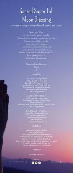 Sacred Super Full Moon Blessing. A sacred blessing to prepare for each sunrise and sunset...