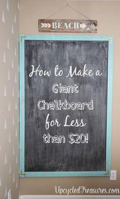 How to Make a Giant Chalkboard using DIY Chalkboard Paint. UpcycledTreasures.com #DIY #chalkboard