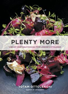 The hotly anticipated follow-up to London chef Yotam Ottolenghi's bestselling and award-winning cookbook Plenty, featuring 120 vegetarian dishes organized by cooking method. Out October 14th. #YotamOttolenghi #PlentyMore