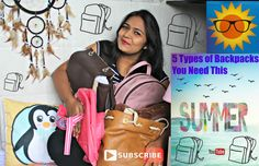 5 Types Of Backpacks You Should Have This Summer 2016 | Ruchi Jadhav
