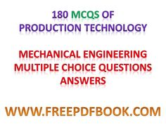 Fluid mechanics mechanical engineering multiple choice questions production technology mcq pdf production technology mcq mcq on production technology manufacturing process fandeluxe Choice Image