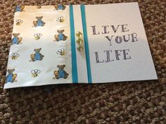 Cute live your life half and half card, with adorable little teddybears and bees, good for young kids.