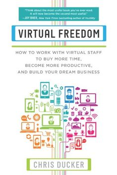 Today's Kindle Non-Fiction Daily Deal is Virtual Freedom: How to Work with Virtual Staff to Buy More Time, Become More Productive, and Build Your Dream Business by Chris Ducker [BenBella Books]. Good Books, Books To Read, Entrepreneur Books, Entrepreneur Inspiration, Best Self Help Books, Marketing Guru, Online Marketing, Affiliate Marketing, Marketing Books