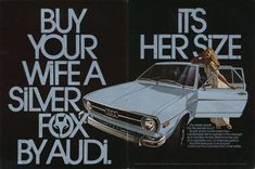 Stunning art print, 1974 advertisement for Audi Fox. Shiny gray detail with a dark black background and a happy blonde wife! Ad indicates to gift the Silver Fox Herb Lubalin, Car Advertising, Advertising Campaign, Typography Poster, Graphic Design Typography, Gothic, Silver Car, Japanese Typography, Fox Print