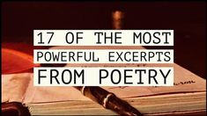 17 Of The Most Powerful Excerpts From Poetry – Writers Write