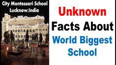 """World biggest School """"City Montessori"""" - Unknown facts Unknown Facts About World's Biggest School The city montessori school(cms) in lucknow, india is the world's biggest school recognized by guinness book of records in 2013. Share : https://youtu.be/gapQ0ZJjGfE"""