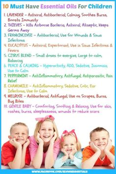 10 Best Essential Oils to have on hand for Children!