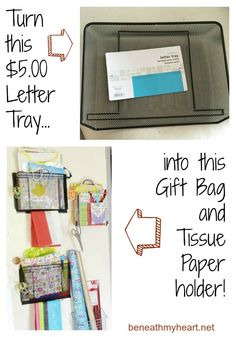 Turn a metal letter tray into a gift bag and tissue paper holder!