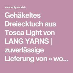Gehäkeltes Dreiecktuch aus Tosca Light von LANG YARNS | zuverlässige Lieferung von » wollywood.de