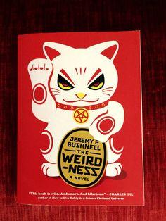 The Weirdness by Jeremy Bushnell