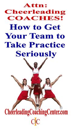 "One question we get A LOT is ""How do I get my cheerleadin team to take practice seriously?"" Here are some easy tips to get your team on the right track. CheerleadingCoachingCenter.com"