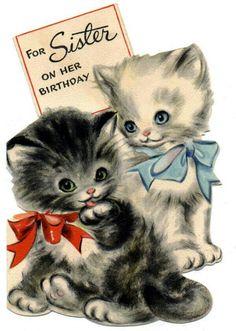 kitty vintage K is for kittens Vintage Birthday Cards, Vintage Greeting Cards, Vintage Ephemera, Vintage Postcards, Vintage Pictures, Vintage Images, Illustrations Vintage, Photo Chat, Old Cards