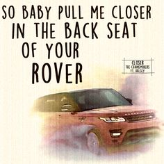 Closer by The Chainsmokers ft. Halsey. Lyric art.