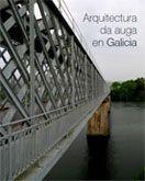 Arquitectura da auga en Galicia / [textos, Clodio González Pérez ... et al.] Publicación [A Coruña] : Guiverny, D.L. 2013