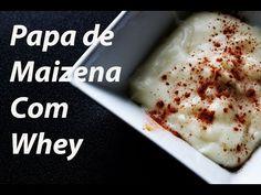 33. Papas de Maizena Com Whey | Mingau de Maizena - YouTube