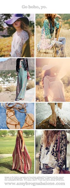 Go with the boho flow, with flowy dresses and skirts, dreamy patterns, windswept hair, big floppy hats, and sandals, or the most bohemian of all footwear -- bare feet.  www.amybrognabaione.com