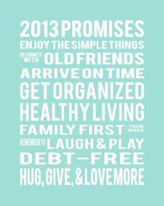 New Years Resolution Print just read my mind:)  Need to print this out