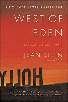 West of Eden by Jean Stein / book review