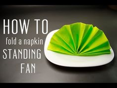 How to Fold a Napkin into a Standing Fan - YouTube