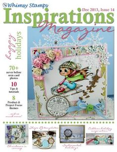 Whimsy Stamps brings you Issue 14 of it's free online publication magazine! It's jammed packed with tons of tutorials and inspiration by the Whimsy Stamps magazine staff designers, rubber and digital designers, and guest designers. Paper Crafts Magazine, Online Publications, Whimsy Stamps, E Magazine, Inspirations Magazine, Copics, Copic Markers, Digital Stamps, Kids Cards