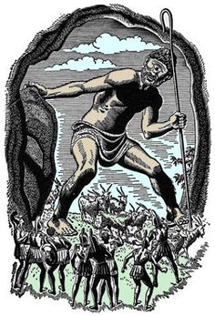 Polyphemus (Cyclops) - son of the sea god Poseidon and blinded by Odysseus.  One-eyed giants who live solitary lives as shepherd on the island of Sicily.