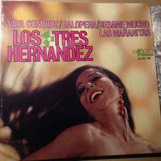 Los Tres Hernandez - Vaya Con Dios / Galopera / Besame Mucho / Las Mañanitas (Vinyl) at Discogs