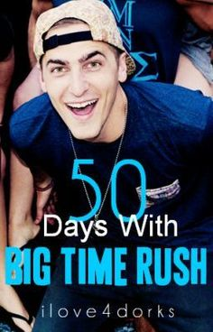 """""""50 Days With Big Time Rush (Kendall Schmidt) *ON HOLD* - 50 Days With Big Time Rush"""" by ilove4dorks - """"""""I bet I can make you like our music."""" Kendall smirked, taking a step closer to me. """"And fall for me…"""""""