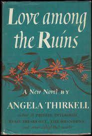 Love Among the Ruins by Angela Thirkell (links to a review by Claire of The Captive Reader blog)