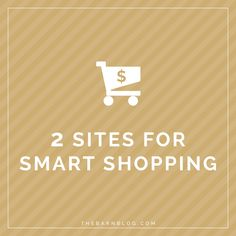 2 Sites for Smart Shopping | thebarnblog.com