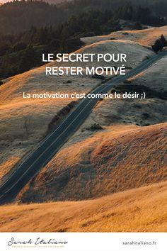 Découvrez le secret pour rester motivé... Technique bien pragmatique mais efficace ! #motivation Comment garder la motivation et éviter la procrastination ?