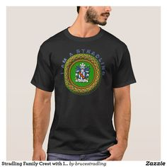 Stradling Family Crest with I AM A STRADLING T-Shirt
