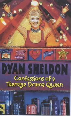 Dyan Sheldon - Confessions Of A Teenage Drama Queen Middle School Books, Middle School English, Somerset College, Teenage Drama, College Library, English Reading, Drama Queens, Reading Challenge, What To Read