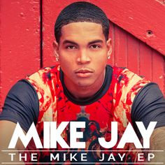 The Mike Jay EP