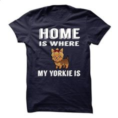 Home is where my Yorkie is - #adidas hoodie #sweater boots. CHECK PRICE => https://www.sunfrog.com/No-Category/Home-is-where-my-Yorkie-is-64311158-Guys.html?68278
