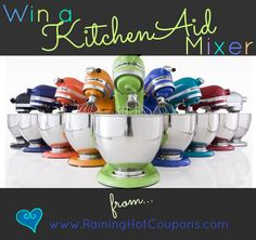 Enter to Win a KitchenAid Mixer!!! From RainingHotCoupons.com #kitchenaid