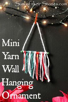 Mini yarn wall hanging Christmas Tree Ornaments | The last stop in our #31Day of Handmade Christmas Ornaments Blog Hop | After visiting here, be sure to stop by the previous 30 bloggers for tons of DIY craft inspiration to help you decorate the tree for Christmas.