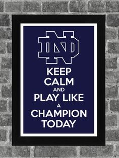 "I normally can't stand any ""keep calm"" stuff, but I like this one! Keep Calm Notre Dame Fighting Irish NCAA Print Art by KCPrinting, $14.99"