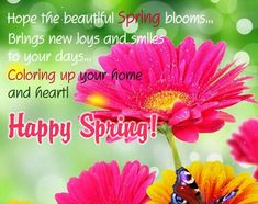 Send beautiful flowers to shower spring wishes to your loved ones. Free online Let Spring Bloom ecards on Spring First Day Of Spring, Happy Spring, Spring Time, Seasons Months, Months In A Year, New Month Greetings, Spring Quotes, Everyday Quotes, Happy Birthday Pictures