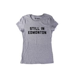 STILL IN EDMONTON