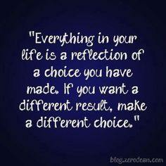 Different Choices.
