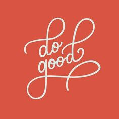 Lauren Heery ~ Do Good Pretty Words, Cool Words, Wise Words, Typography Letters, Typography Design, Quotes To Live By, Me Quotes, Work Quotes, Script