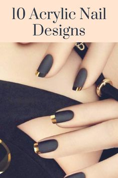 10 Acrylic Nail Designs For You To Impress Everyone