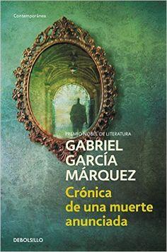 Crónica de una muerte anunciada (CONTEMPORANEA): Amazon.es: Gabriel Garcia Marquez: Libros