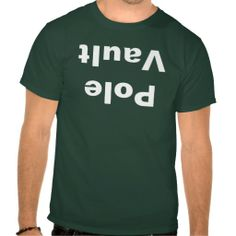 7da731e9b0ca Pole Vault Tshirts  sport  tshirt Athlete Quotes