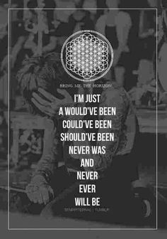 I can relate so well to these BMTH Lyrics