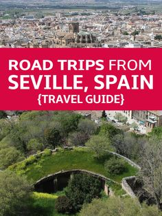 Road Trips from Seville, Spain: Granada, Cádiz, Portugal, Morocco + More! Planning a trip to Southern Spain? This is a must-read!