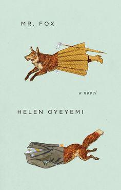 MR. FOX  ..  Helen Oyeyemi
