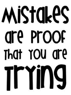 Inspirational Poster FREEBIE Mistakes are proof that you are trying