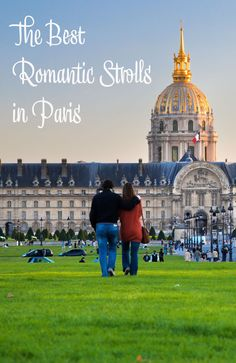 The Best Romantic Strolls in Paris France. Things to do in Paris. Traveling as a couple in Paris. Romance in Paris.